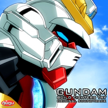 Gundam Build Fighters Try Original Soundtrack