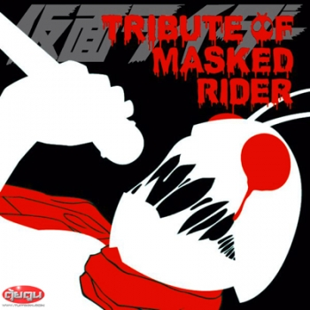 Kamen Rider Tribute of Masked Rider