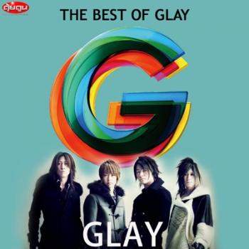 Glay The Best of Glay